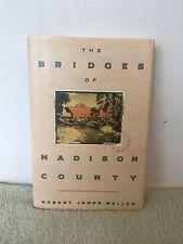 1st edition The Bridges of Madison County by Robert James Waller (1992) HCDJ #2