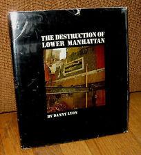 SIGNED Danny Lyon The Destruction of Lower Manhattan New York 1969 MacMillan