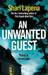 An Unwanted Guest,Shari Lapena