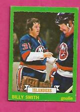 1973-74 TOPPS # 162 ISLANDERS BILLY SMITH  ROOKIE GOOD CARD (INV# C1813)