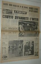 EQUIPE 01/06 1972 FOOTBALL FINALE COUPE CLUBS CHAMPIONS C1 AJAX-INTER 2-0 CRUYFF