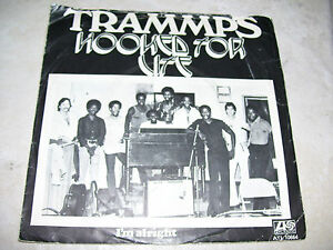 """Trammps - Hooked For Life / I'm Alright * 7"""" vinyl  45 RPM HOLLAND 1975 *"""