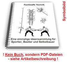 Fechtwaffe selbst bauen - Fechtmaske Fechtbekleidung Fechtsport Technik Patente