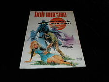 Vernes / Vance : Bob Morane : Les yeux du brouillard EO Dargaud 1971