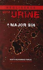 Negligence With Urine - A Major Sin                        Islamic Books UK 786