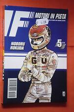 F MOTORI IN PISTA- N° 5 di 28- DI: NOBORU ROKUDA - MANGA STAR COMICS- esaurito