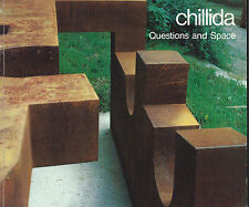 chillida: Questions and Space; Tasende Gallery, La Jolla, 1986 by Leon A. Arkus