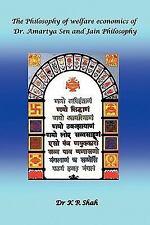 The Philosophy of welfare economics of Dr. Amartya Sen and Jain Philosophy by...