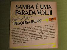 OS CARETAS PESQUISA IBOPE SAMBA É UMA PARADA VOL. II LP ORIG '72 POLYDOR 2926009