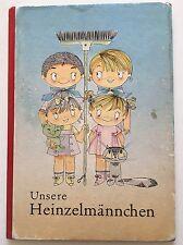 Sozialismus. – Sonntag, Eva. Unsere Heinzelmännchen. EA 1962