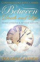 Between Death and Life (Paperback or Softback)