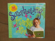 Scrapbooking for Girls Only (2004, Paperback)