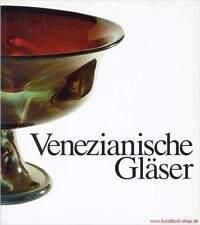 Fachbuch Venezianische Gläser und façon de Venise, viele Bilder, STARK REDUZIERT