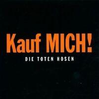 """DIE TOTEN HOSEN """"KAUF MICH!"""" CD REMASTERED NEU"""