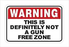 WARNING this is definitely not a Gun Free Zone 3M Graphic HARD Hat Sticker Decal