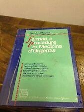 Bruno Tartaglino - Farmaci e procedure in medicina d'urgenza - C.G. edizioni ...
