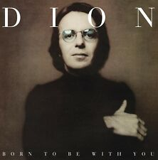 DION - BORN TO BE WITH YOU (180 GR.VINYL)  VINYL LP NEW!