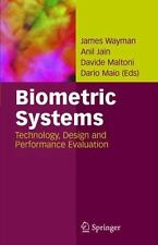 Biometric Systems : Technology, Design and Performance Evaluation (2005,...