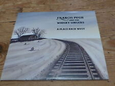 FRANCIS PUGH AND THE WISKY SINGERS - A PLACE BACK WEST!!!!RARE CD PROMO!!!!!!!!!