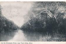 TWIN CITIES MN – On the Minnesota River near Twin Cities - 1910