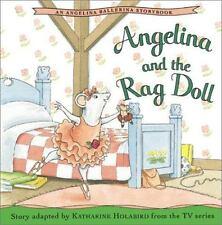 Angelina and the Rag Doll (Angelina Ballerina (8x8))