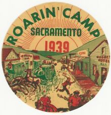 1939 Sacramento California 'Roaring' Camp' Golden Empire Centennial Label