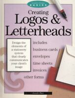 Creating Logos and Letterheads (Graphic Design Ba... by Place, Jennifer Hardback