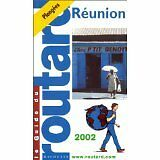Guide du Routard - Réunion, 2002-2003 - 2001 - Broché