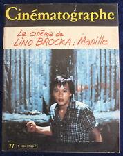 CINÉMATOGRAPHE - n°77 de 1982 - Lino Brocka : Manille...
