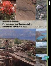 The Bureau of Land Management's Performance and Accountability Report for...