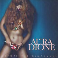 Aura Dione - Before the Dinosaurs - CD Neu - Geronimo -Where The Wild Roses Grow