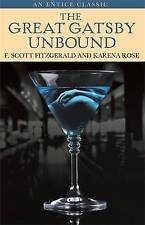 The Great Gatsby Unbound, Karena Rose,F. Scott Fitzgerald , Good, FAST Delivery