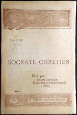 Honoré de Balzac, Le Socrate chrétien, Ed. Henri Gautier, 1894
