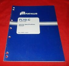 Fiat Allis Fl10 C Crawler Loader Service Specifications Manual 73111033