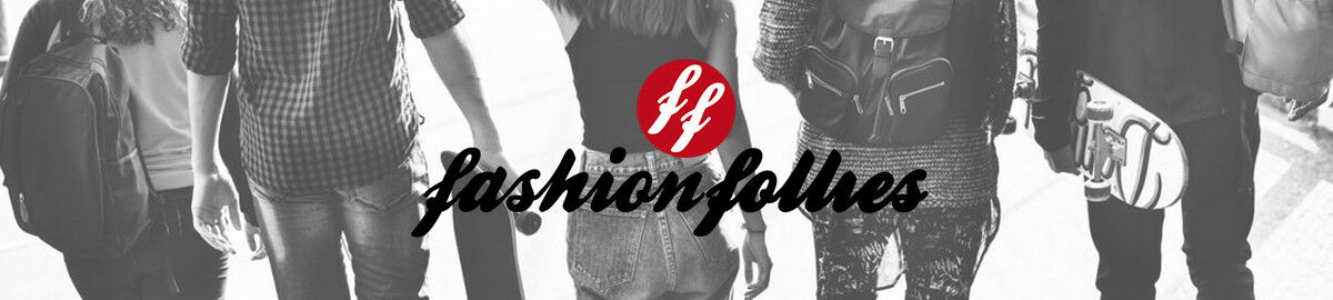 FASHION FOLLIES