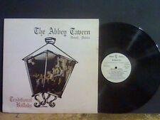 ABBEY TAVERN  Traditional Ballads LP   Irish Folk    Lovely copy !!