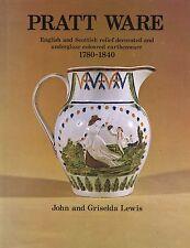 English Scottish Pratt Ware Pottery 1780-1840 / In-Depth Illustrated Book