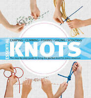 Essential Knots: The Step-By-Step Guide to Tying the Perfect Knot for-ExLibrary