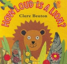 How Loud Is a Lion? by Clare Beaton