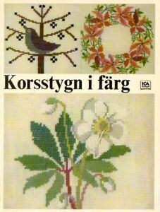 Fremme Gerda Bengtsson danish cross-stitch, korssting, korsstygn i färg ICA