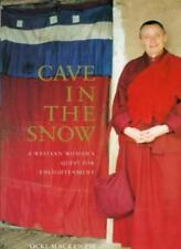 Cave in the Snow: A Western Woman's Quest for Enlightenment,Vi ,.9780747533306
