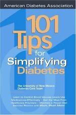 101 Tips for Simplifying Diabetes David  Schade, Mark R. Burge, University of N