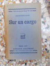 JEAN-RICHARD BLOCH, Sur un cargo (1927, broché, avec envoi de l'auteur)
