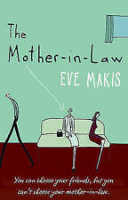 The Mother-in-Law, Eve Makis