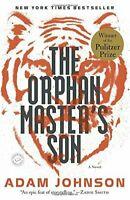 The Orphan Master's Son (Pulitzer Prize for Fiction) by Johnson, Adam Book The