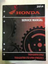 Honda 2014 TRX420FA1/FA2 TM1/TE1 FM1/FM FE O.E.M Service Manual (SHOP COPY)