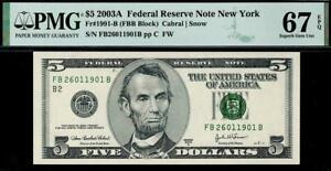 2003a $5 New York Federal Reserve Note FRN • PMG 67 EPQ • Fr.1991-B