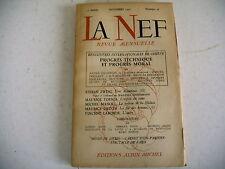 revue littéraire LA NEF n° 36 - 1947 druon zweig progrès technique moral