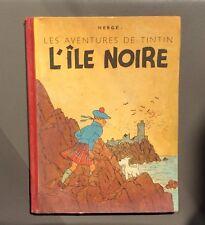 Les aventures de Tintin. L'île noire. 1943. A20. EO COULEURS. Bel exemplaire