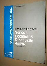 PRI GM, FORD, CHRYSLER SENSOR LOCATION & DIAGNOSTIC GUIDE 1994, SSTDG3